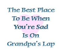 Best Place to be when sad is Grandpas Lap