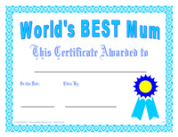Here's a sample of our World's Best Mum Award Certificate.